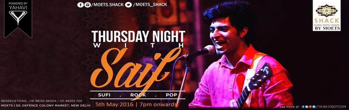 Thursday Night with Saif at Moets Shack