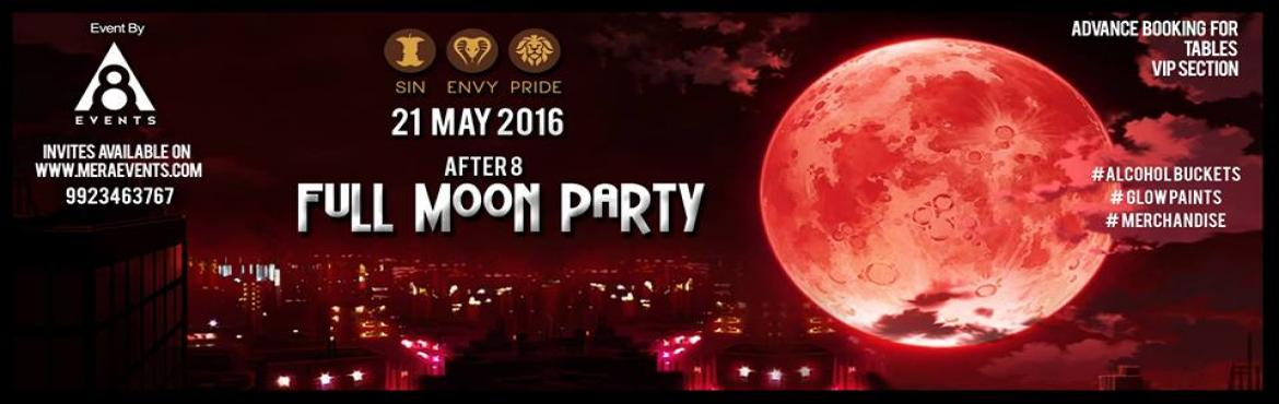 After 8 Full Moon Party - Pune