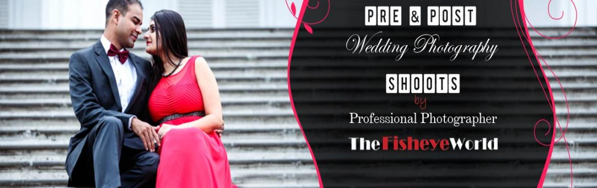 Pre and Post Wedding Photography Shoots