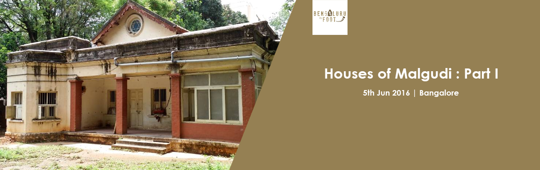 Houses of Malgudi : Part I Basavanagudi.