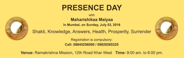 PRESENCE Day with Maharishikaa Maiyaa