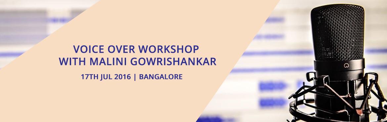 Voice over Workshop with Malini Gowrishankar Bangalore