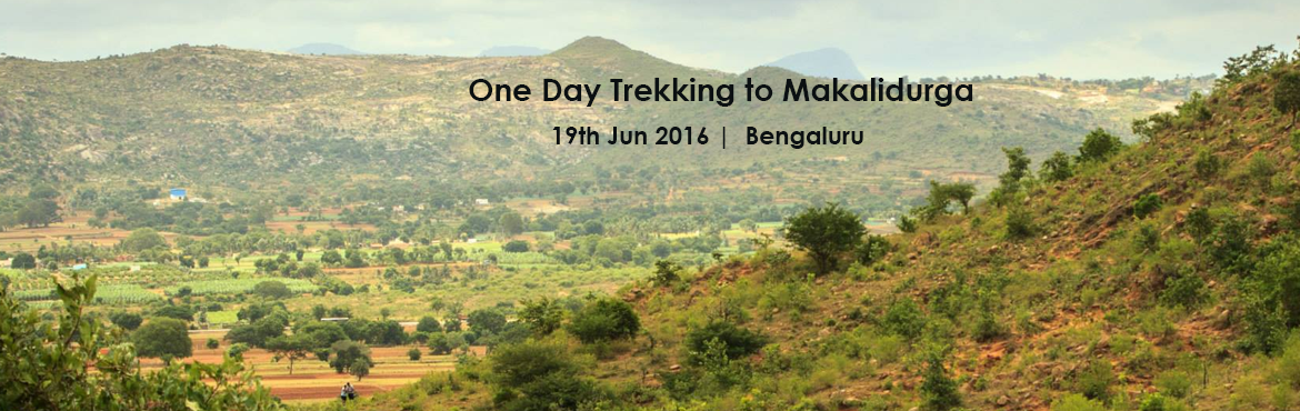 One Day Trekking to Makalidurga