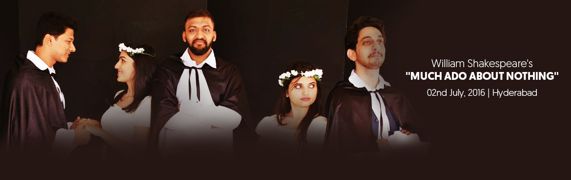 Samahaara presents William Shakespeares - MUCH ADO ABOUT NOTHING
