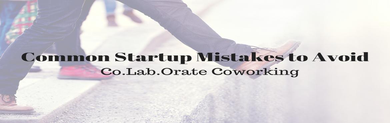 Common Startup Mistakes to Avoid