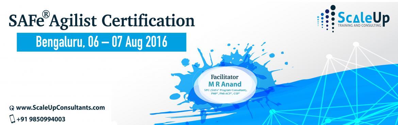 SAFe Agilist Certification, Bangalore (August 2016)