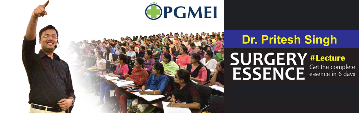SURGERY ESSENCE Lecture (6 Days) by Dr. Pritesh Kumar @ PGMEI Chandigarh