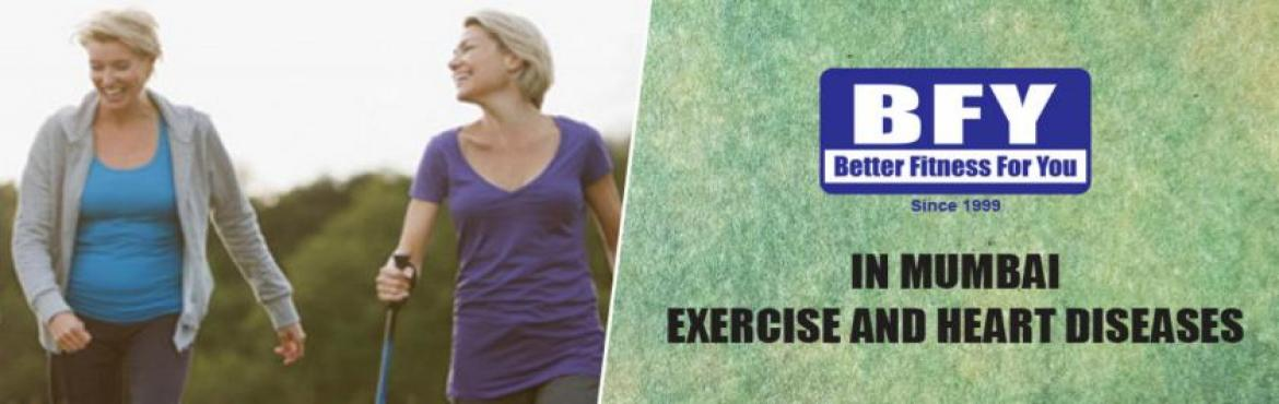 BFY  Exercise and Heart Diseases Workshop