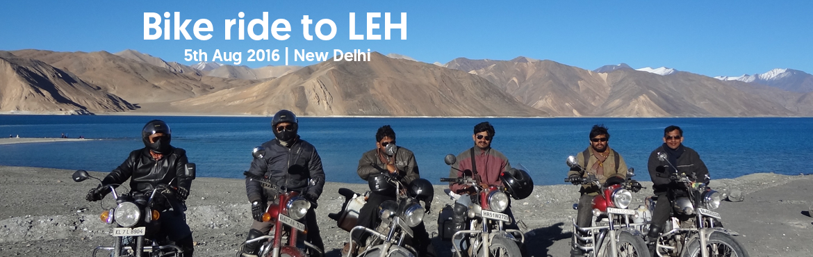 Extreme Bike ride to LEH