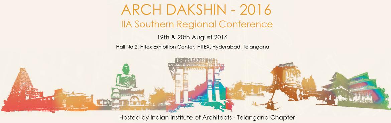 ARCH DAKSHIN  - 2016, Southern  Regional Conference