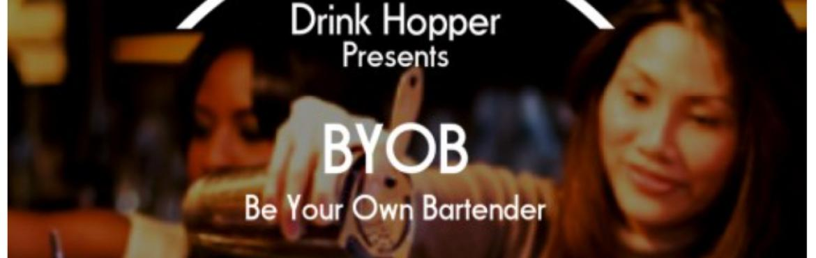 BYOB (Be Your Own Bartender)