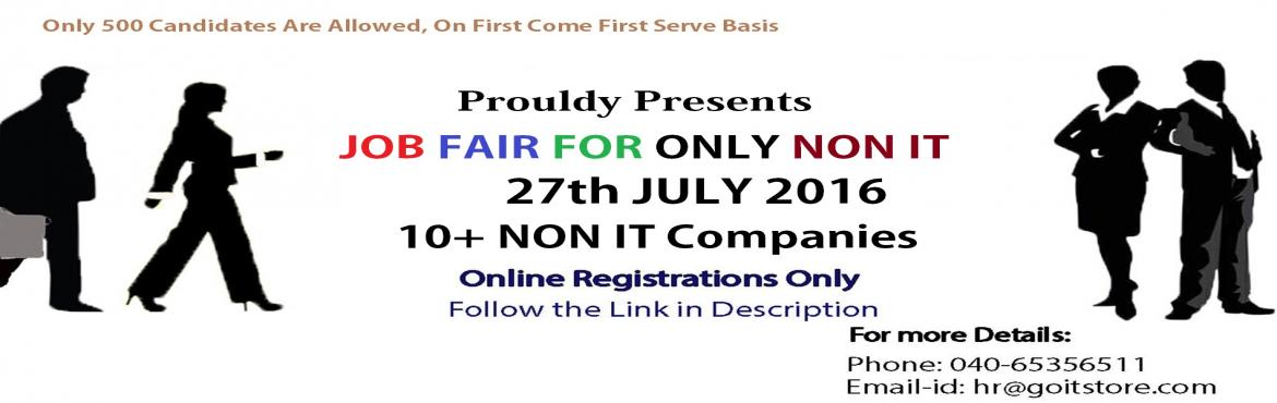Job Fair only for NON IT @ GOITSTORE, Hyderabad : On 27th July 2016