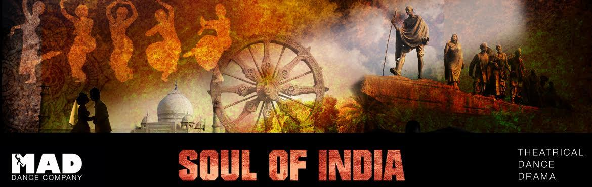 SOUL OF INDIA - A THEATRICAL DANCE DRAMA SHOW