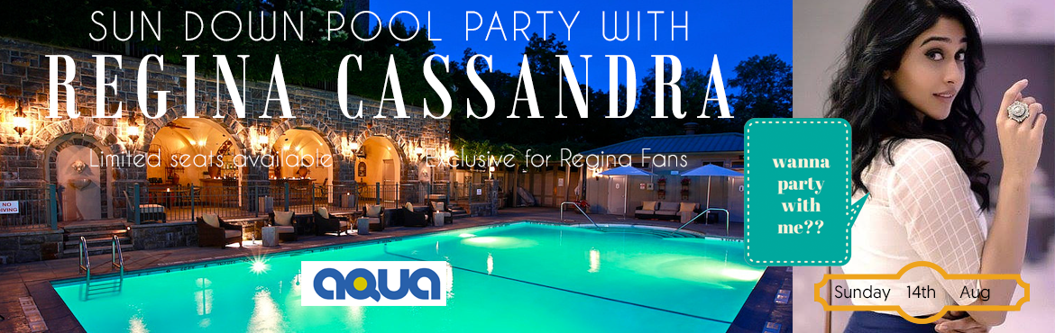 Sundown Pool Party with Regina Cassandra A Fundraiser Event