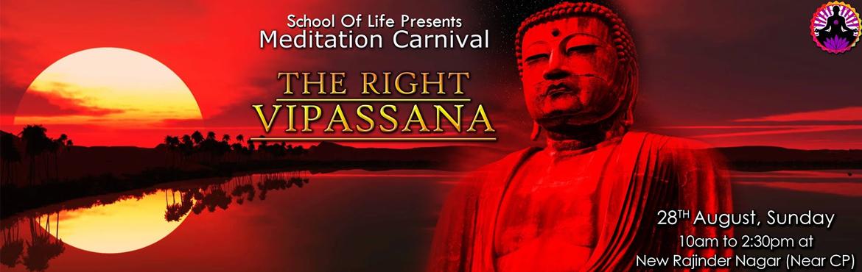 Meditation Carnival - The Right Vipassana