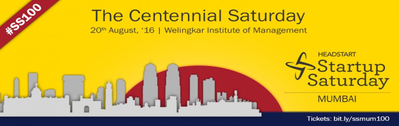 Centennial Startup Saturday Mumbai SS100
