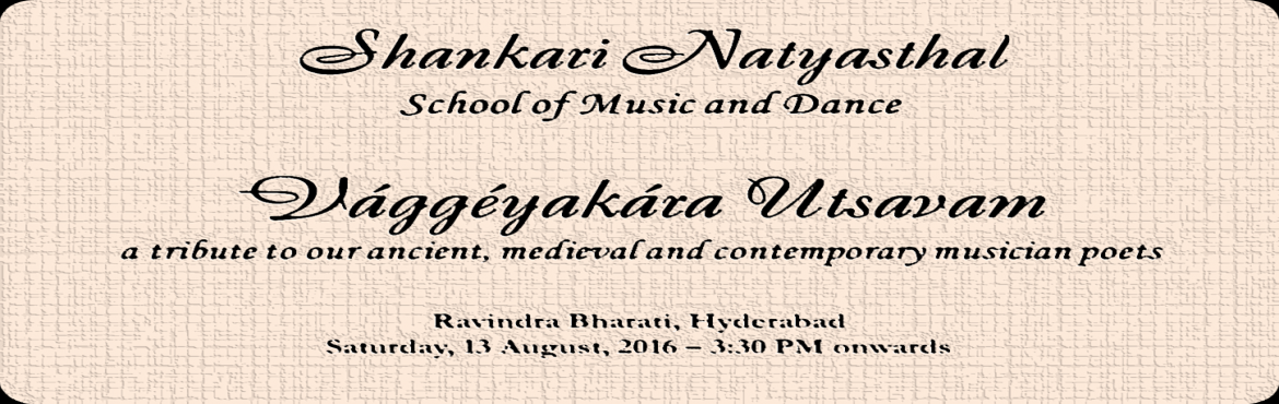 Vaggeyakara Utsavam... a tribute to our ancient, medeival and contemporary musician poets
