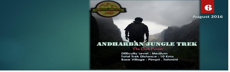 Man Vs Miles Andharban Jungle Trek