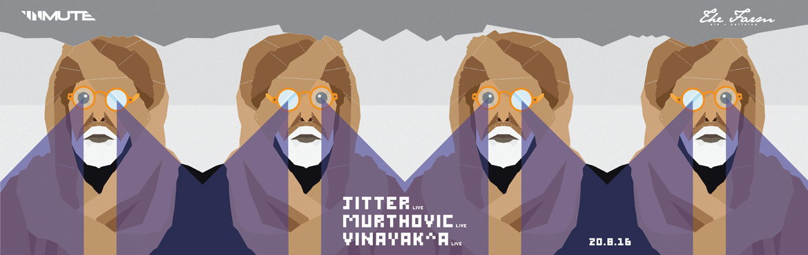 LIVE with Jitter + Murthovic + Vinayaka