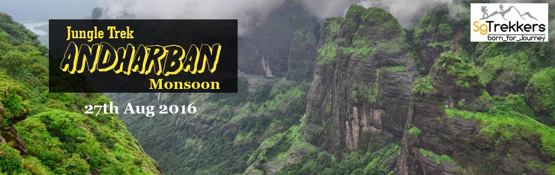 Andharban Monsoon Jungle Trek on 27th Aug 2016