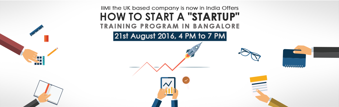 How to start a Start-up | A Startup Boot Camp