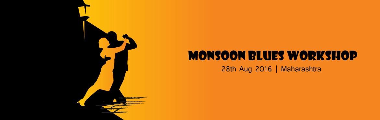 Monsoon blues workshop