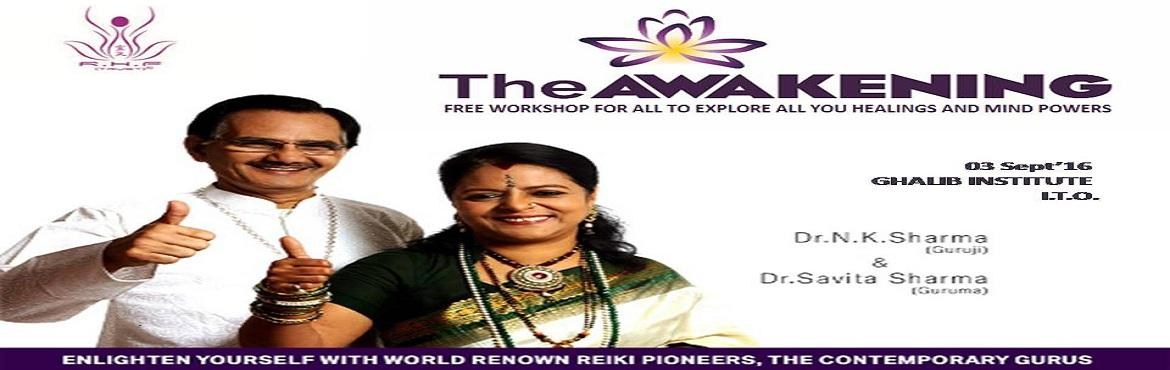 THE AWAKENING: EXPLORE ALL YOUR HEALINGS AND MIND POWERS. (FREE SEMINAR)