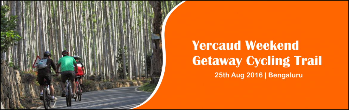 Yercaud Weekend Getaway Cycling Trail