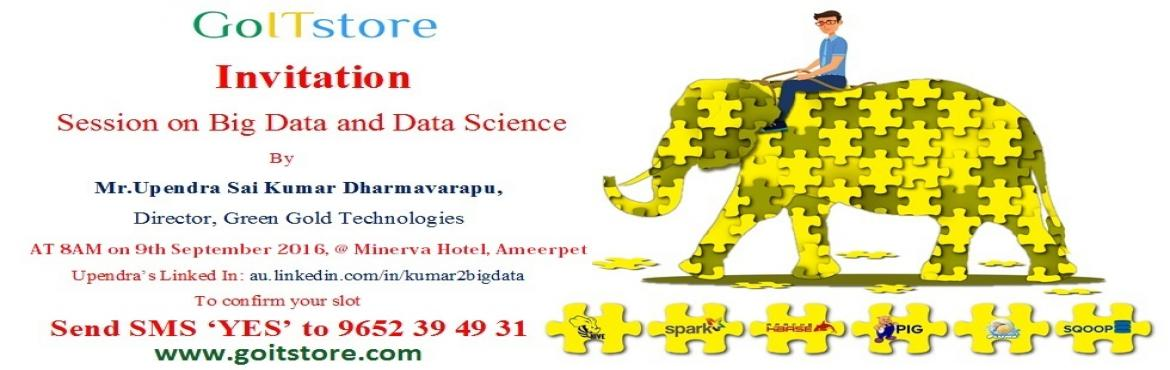 Bigdata and Data Science Demo Session on 9th September 2016 @ 9AM