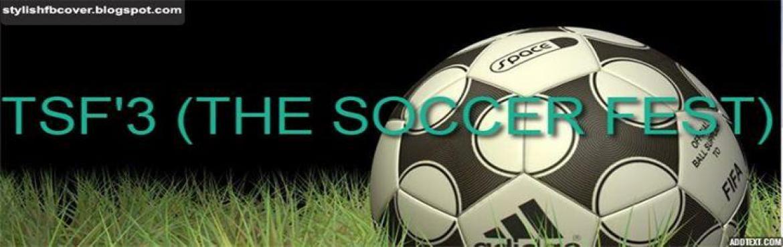 TSF three THE Soccer FEST