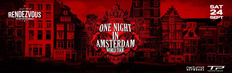One Night in Amsterdam World Tour