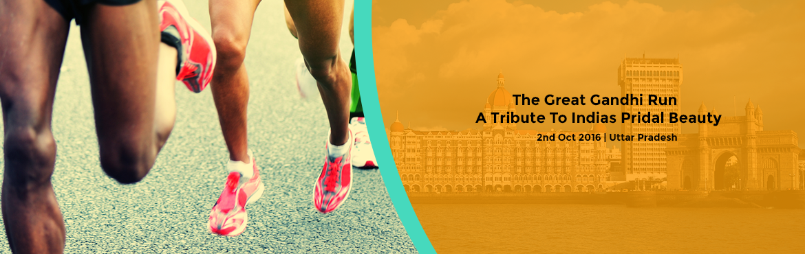 The Great Gandhi Run , A Tribute To Indias Pridal Beauty