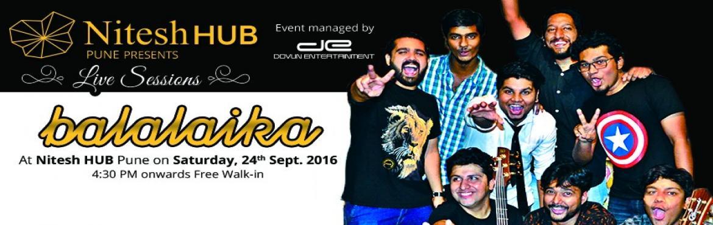 Nitesh HUB Live Session along with Balalaika