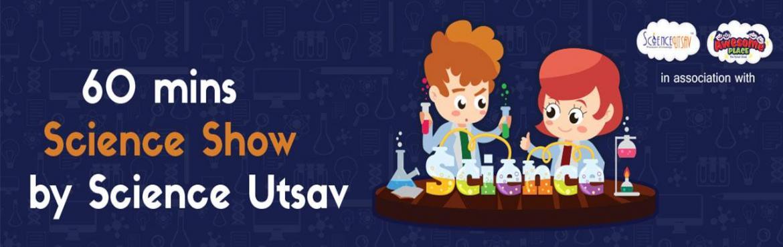 60 mins Science Show by Science Utsav