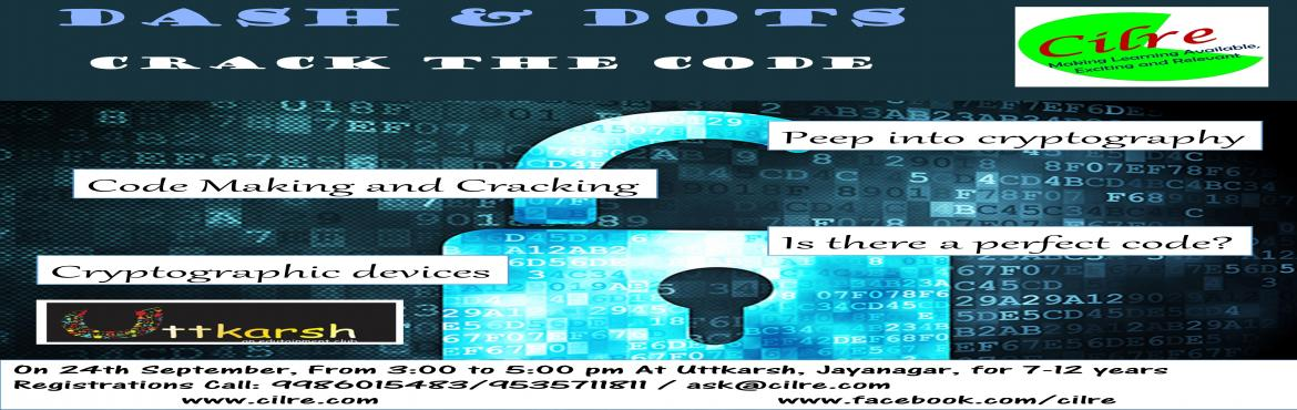 Dash and Dots- Cryptography Workshop @ Uttkarsh