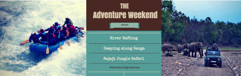 Rafting, camping and Jungle Safari at Rishikesh