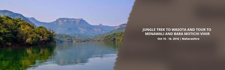 JUNGLE TREK TO WASOTA AND TOUR TO MENAWALI AND BARA MOTICHI VIHIR