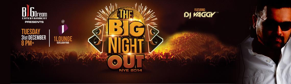 The BIG Night Out - NYE 2014 at 1Lounge, Pune