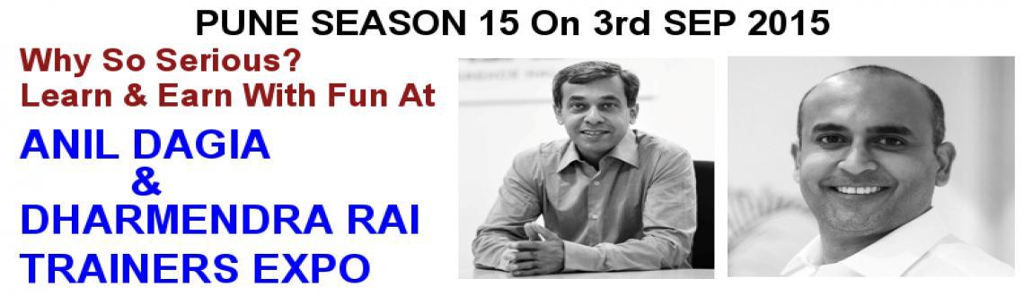 Learn  EARN With Fun - Anil Dagia And  Dharmendra Rai Trainers Expo Pune 15