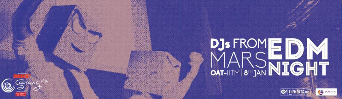 Saarang 2016 EDM Night - DJs from Mars