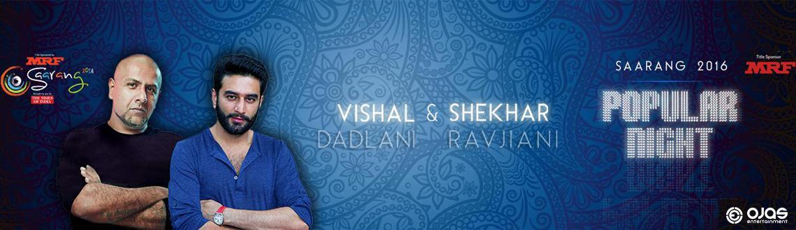 Saarang 2016 Popular Night - Vishal  Shekhar