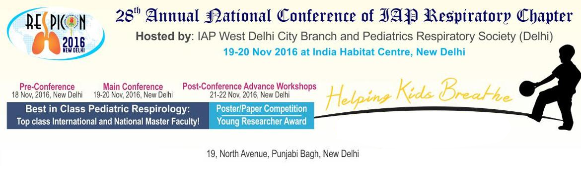 Respicon 2016, New Delhi, 19-20 Nov, 28th Annual Conference of IAP Respiratory Chapter
