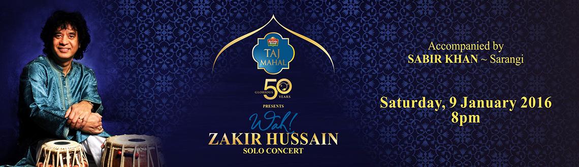 Wah Zakir Hussain - Solo Concert