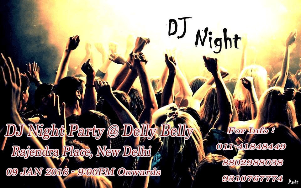 DJ Night Party    9th JAN   @ Delly Belly Lounge Bar