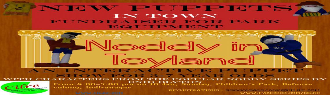 Noddy in Toyland - Fundraiser Puppet Show