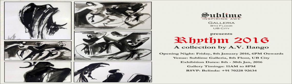 Rhythm 2016, an Art Collection by A.V. Ilango
