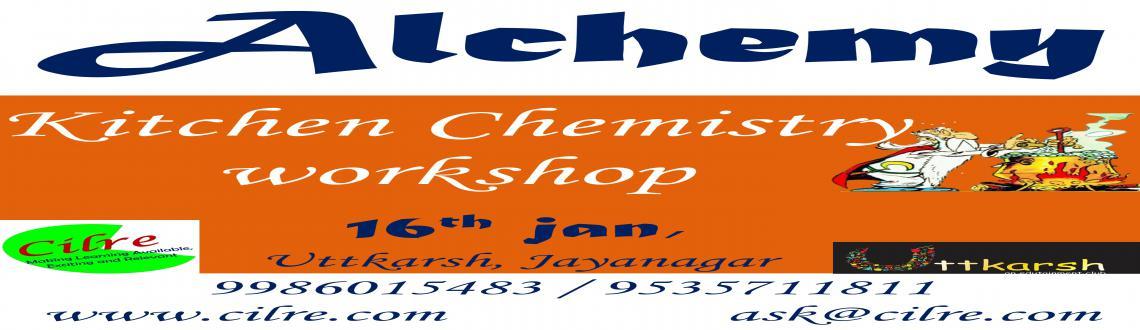 Alchemy - Kitchen Chemistry workshop Copy
