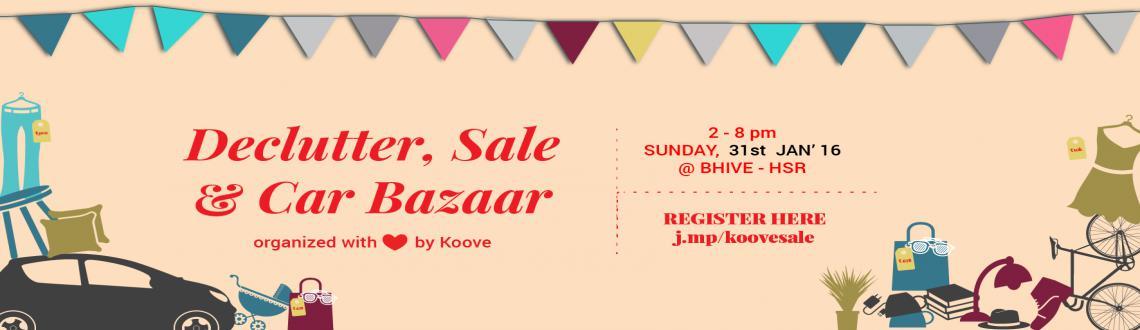 DeClutter Sale and Car Bazaar