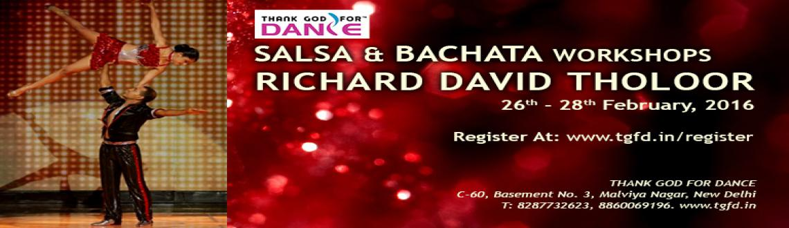 ELEVATE with RICHARD D THOLOOR - SALSA  BACHATA Workshops in DELHI