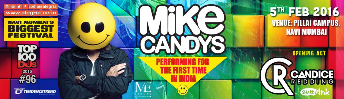 MIKE CANDYS first time in India at Pillai Alegria 2016